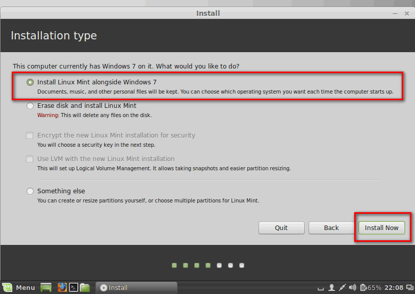 "Check ""Install Linux Mint alongside Windows 7"" and click ""Install now"""